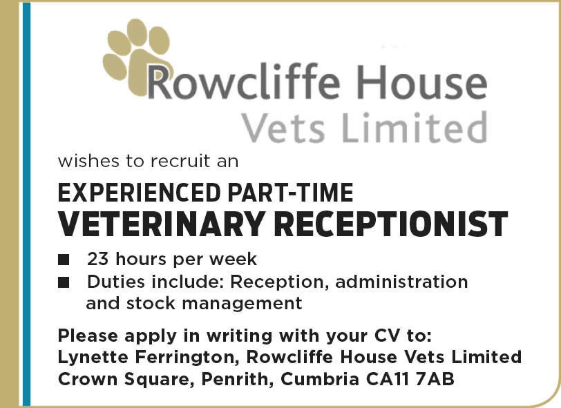 Rowcliffe House Vets receptionist vacancy
